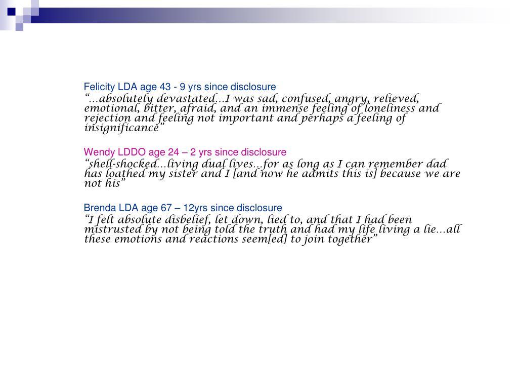 Felicity LDA age 43 - 9 yrs since disclosure