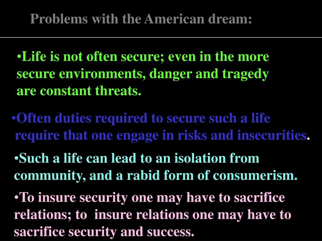 Problems with the American dream: