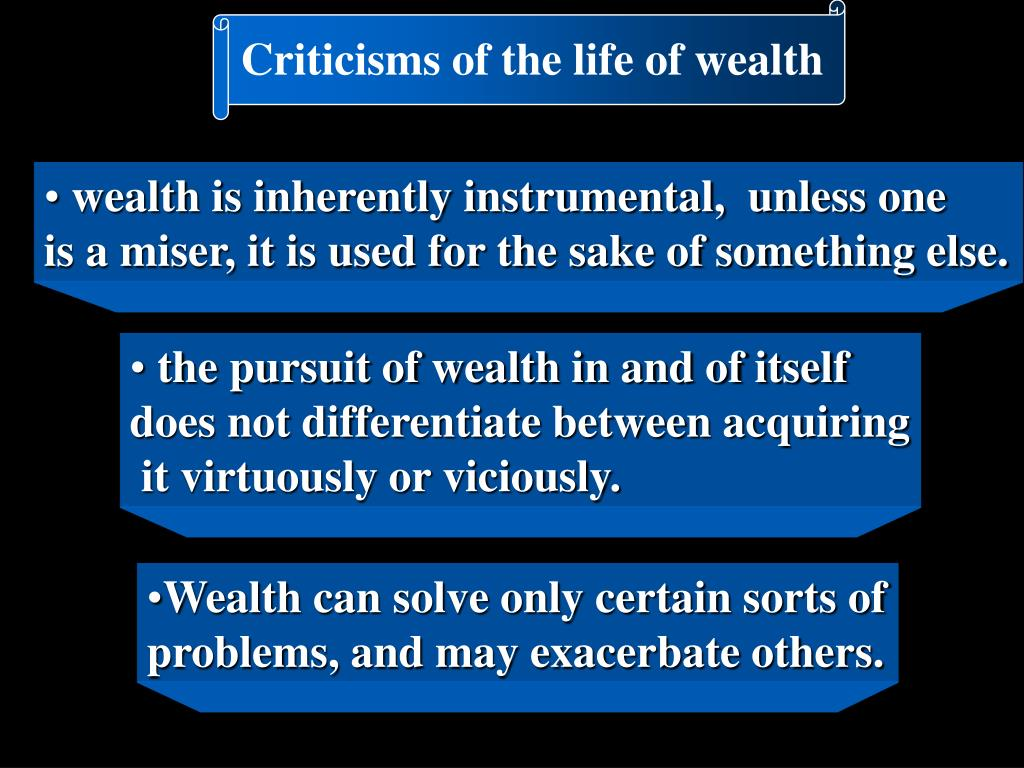 Criticisms of the life of wealth