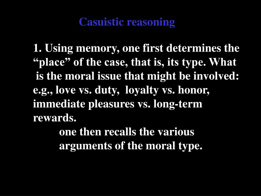 Casuistic reasoning
