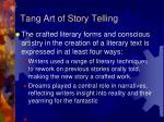 tang art of story telling
