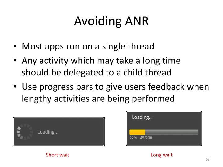 Avoiding ANR