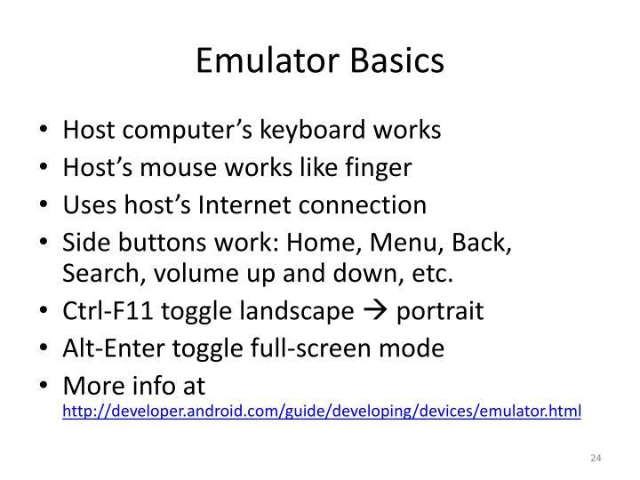 Emulator Basics