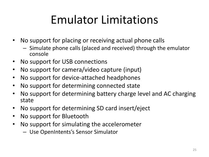 Emulator Limitations