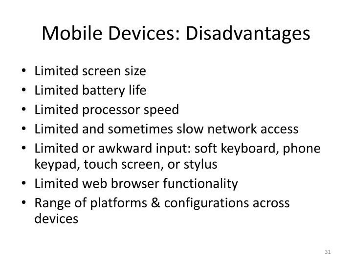 Mobile Devices: Disadvantages