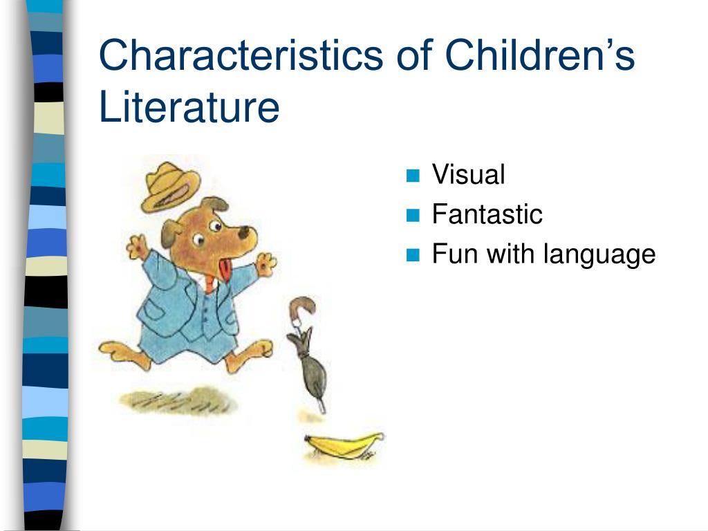 Characteristics of Children's Literature
