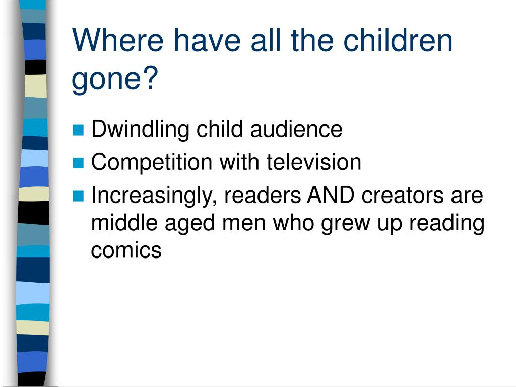 Where have all the children gone?