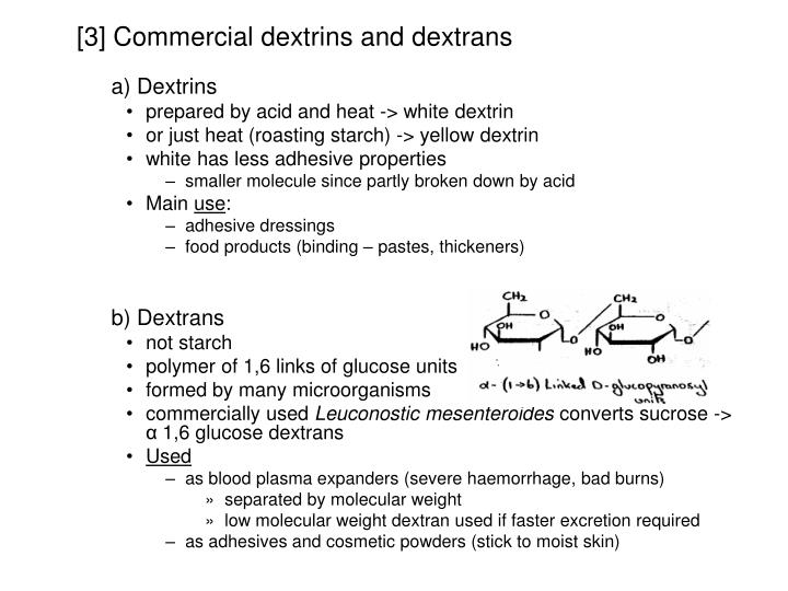 [3] Commercial dextrins and dextrans