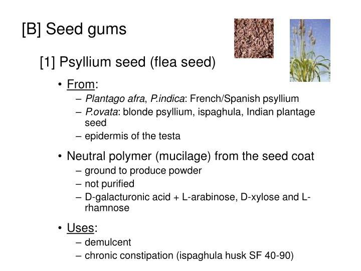 [B] Seed gums