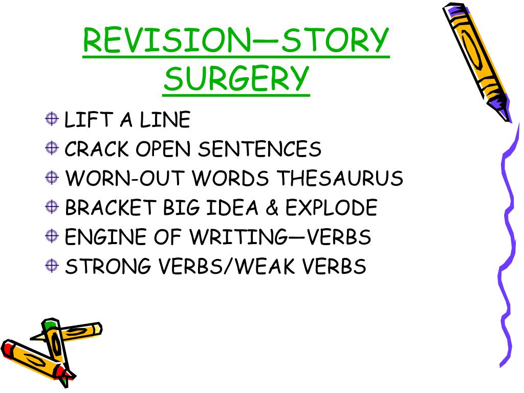 REVISION—STORY SURGERY