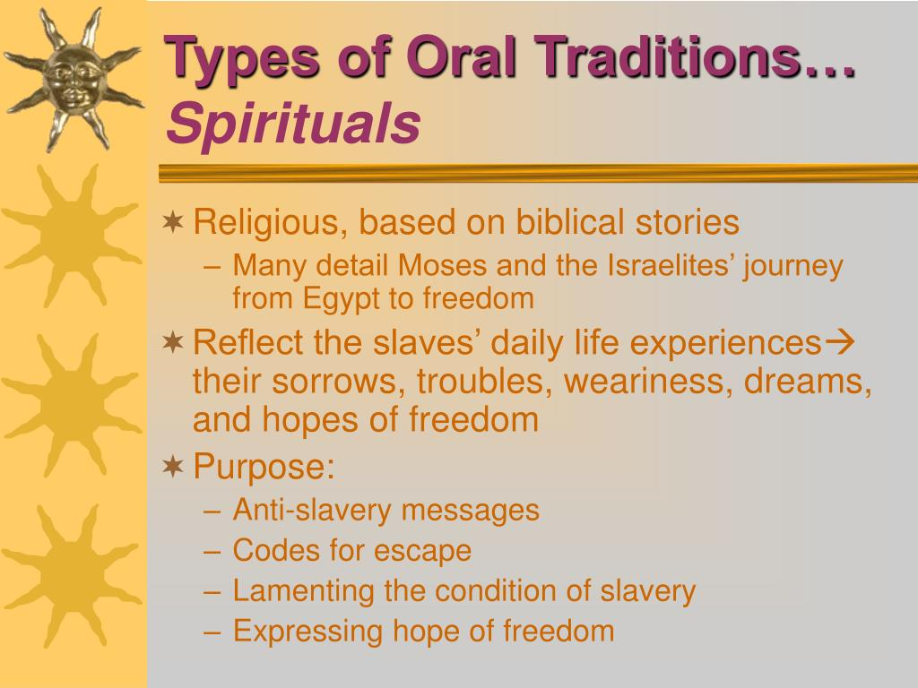 Types of Oral Traditions…