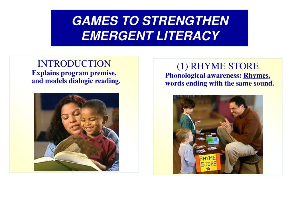GAMES TO STRENGTHEN EMERGENT LITERACY