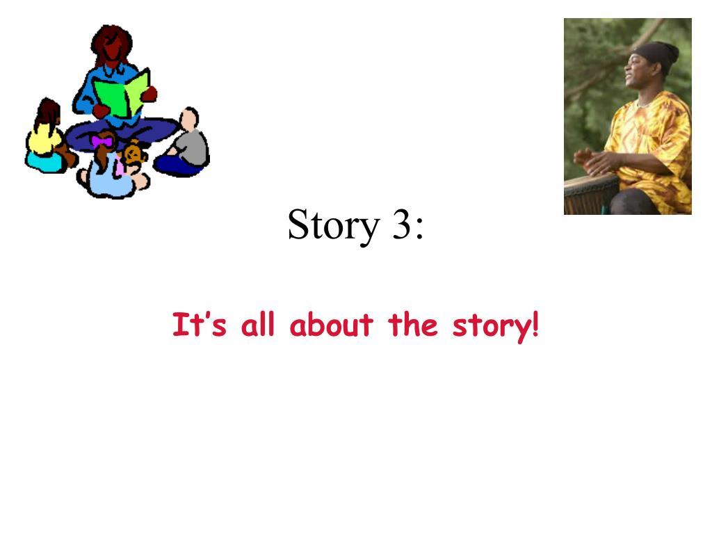 Story 3: