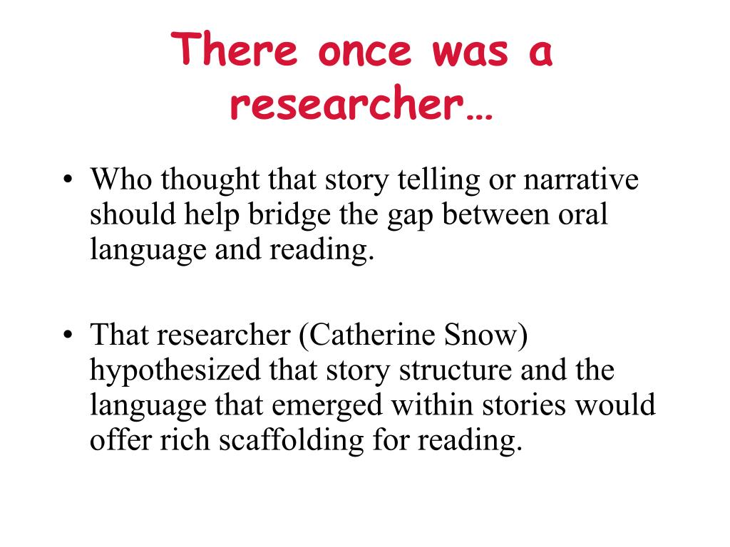There once was a researcher…