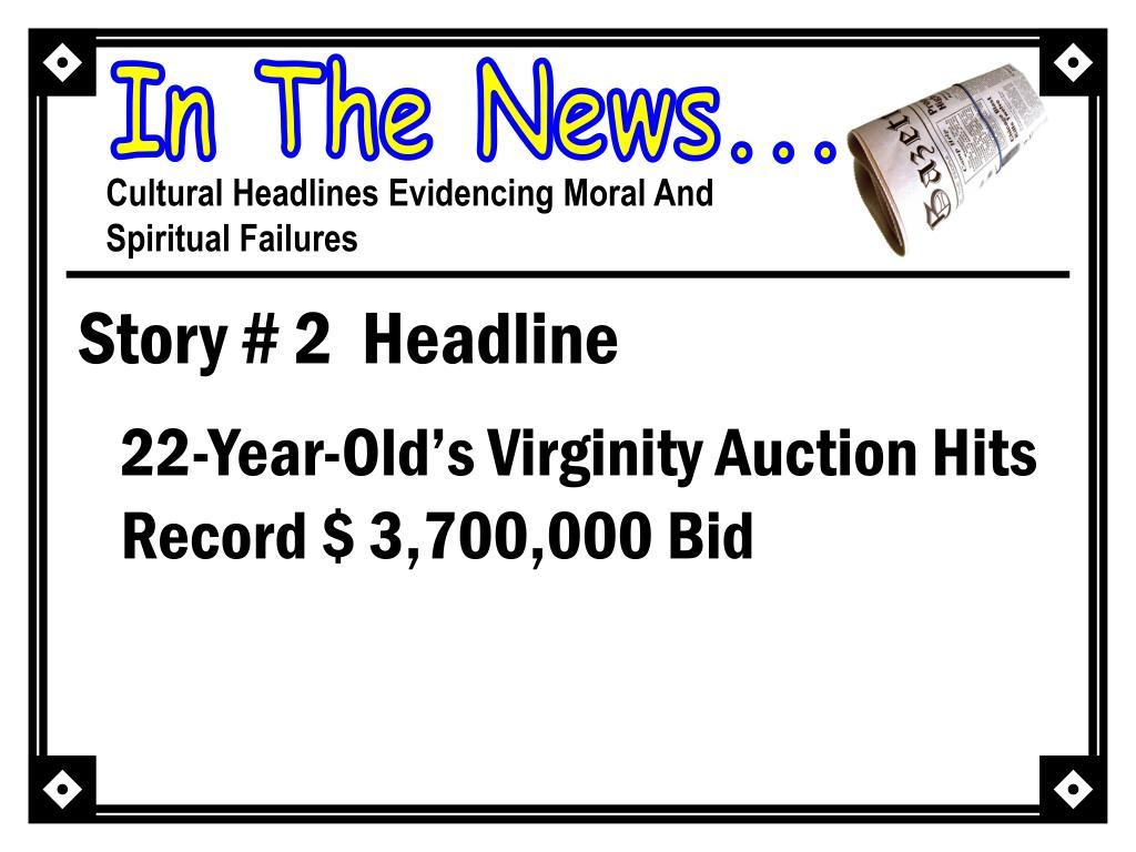 Story # 2  Headline