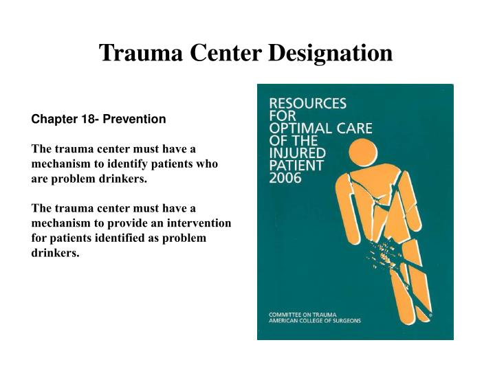 Trauma Center Designation