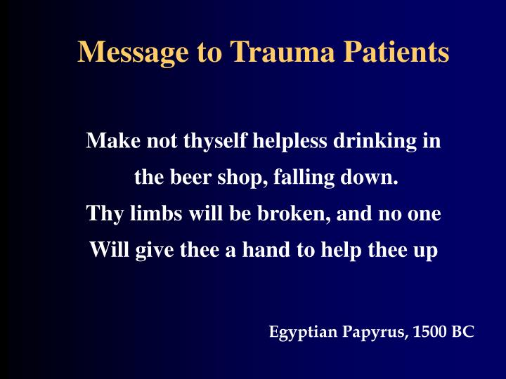 Message to Trauma Patients