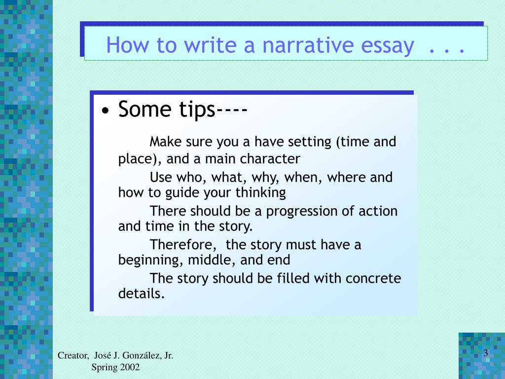 How to write a narrative essay  . . .