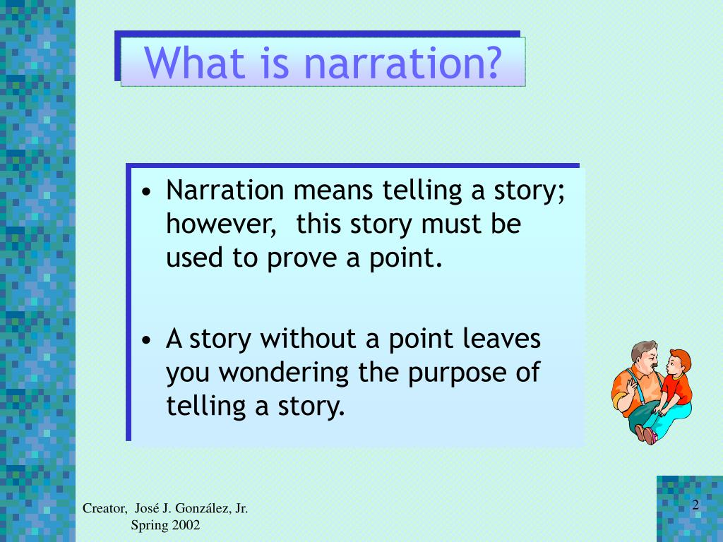 What is narration?