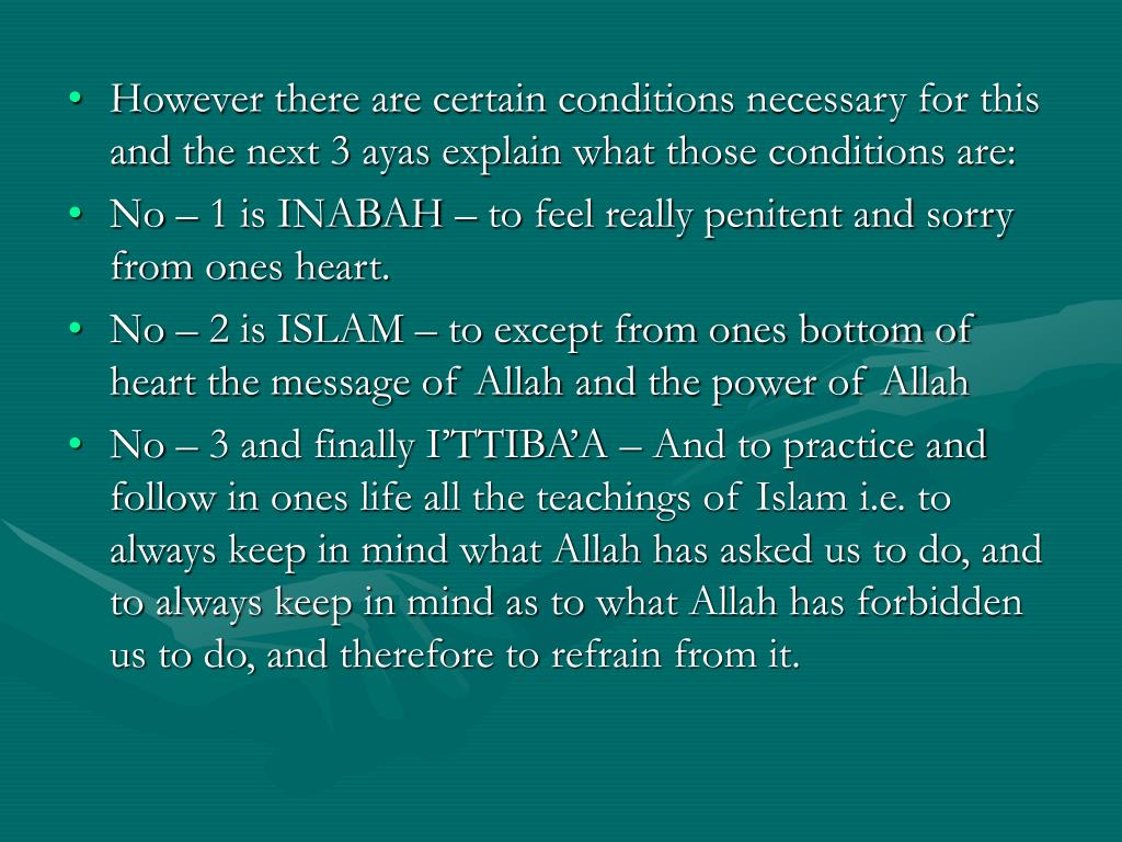However there are certain conditions necessary for this and the next 3 ayas explain what those conditions are: