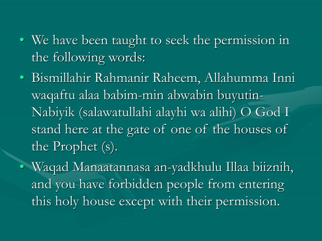 We have been taught to seek the permission in the following words: