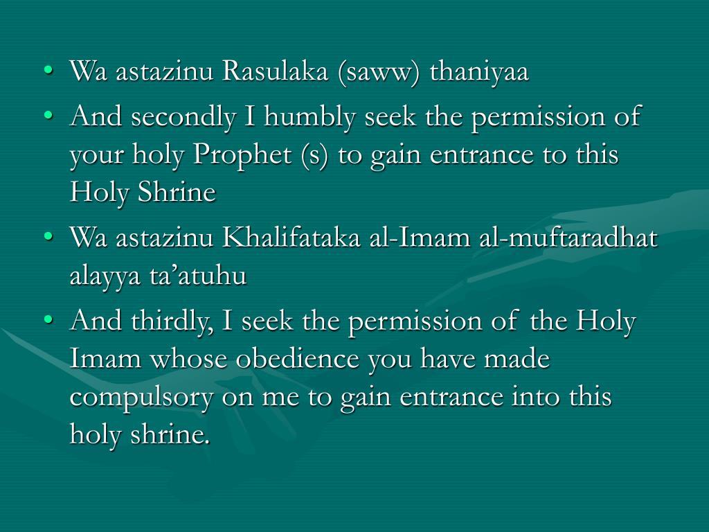 Wa astazinu Rasulaka (saww) thaniyaa