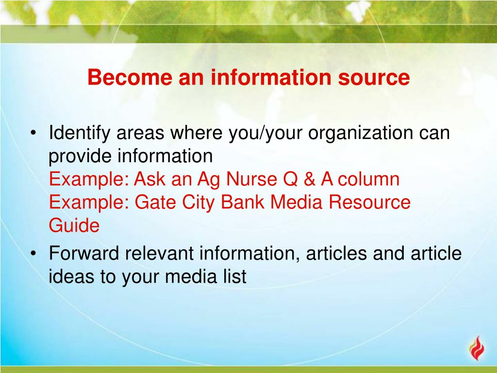 Become an information source