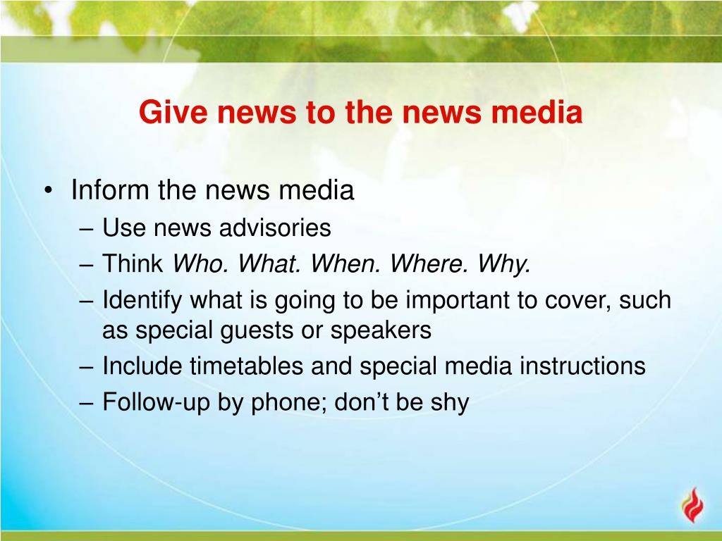 Give news to the news media