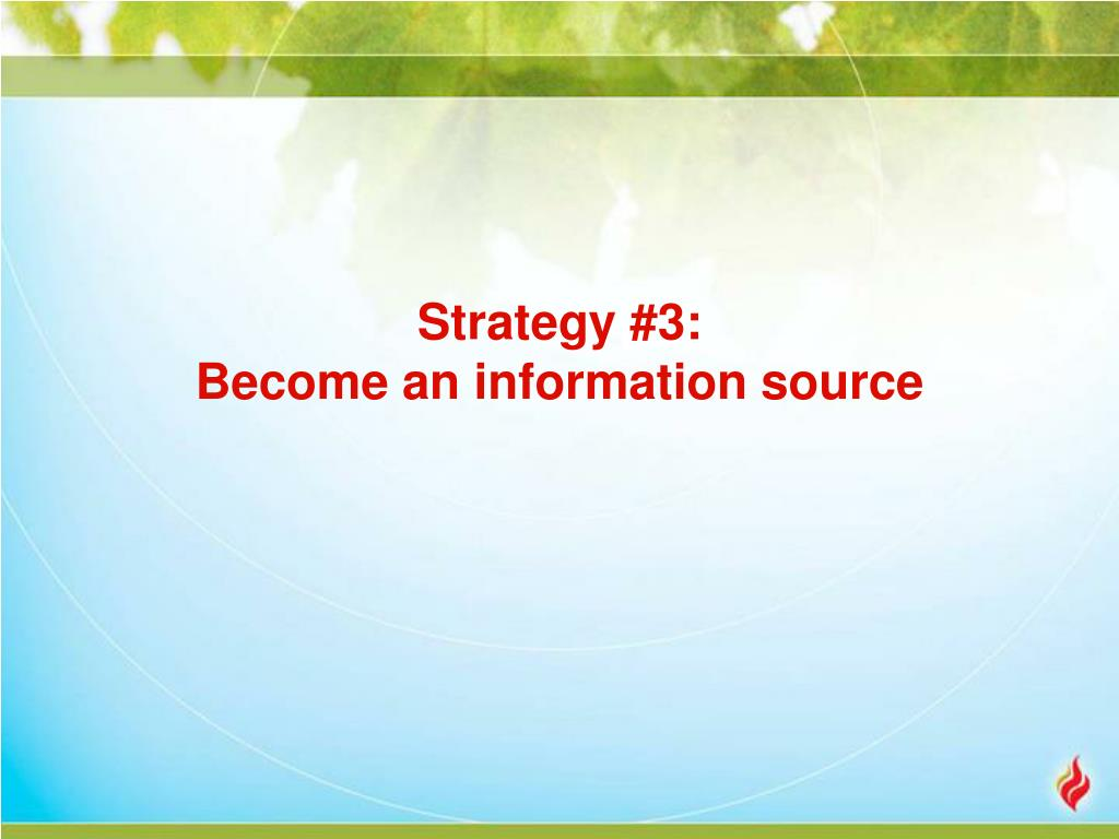Strategy #3: