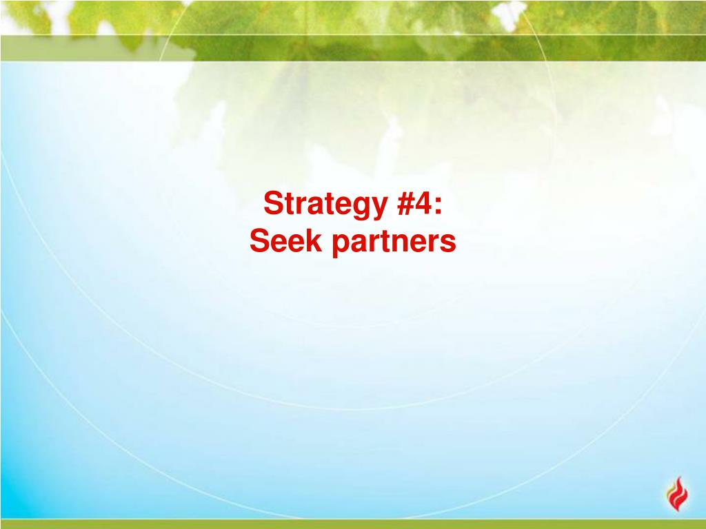Strategy #4: