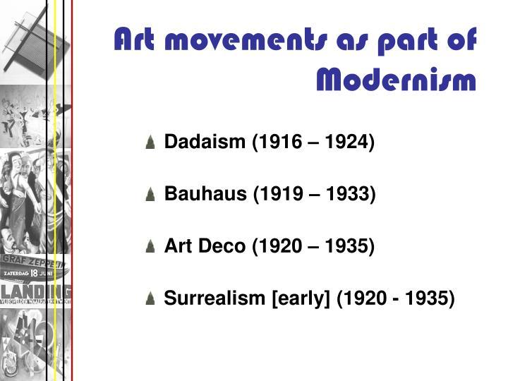 Dadaism (1916 – 1924)