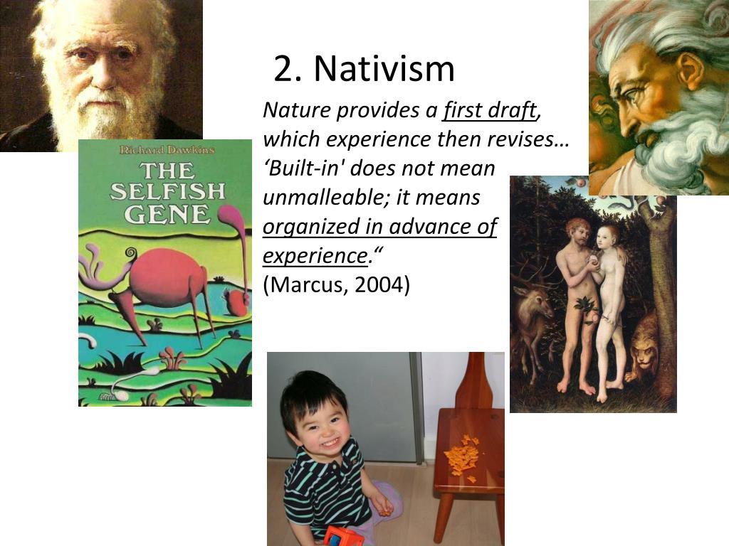 2. Nativism