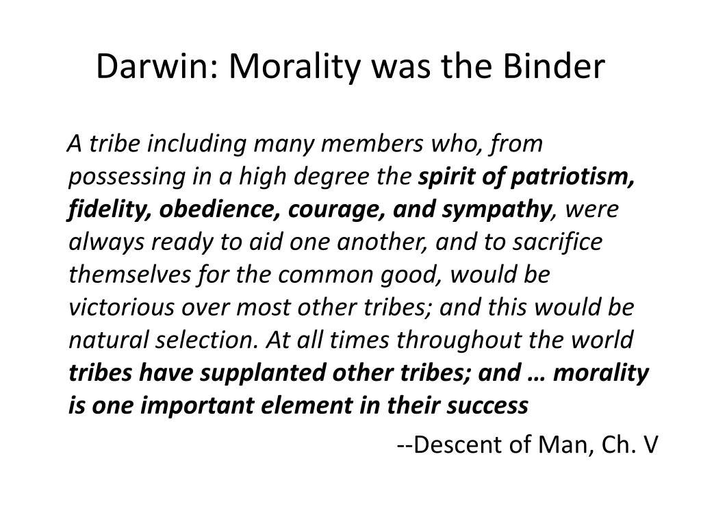 Darwin: Morality was the Binder