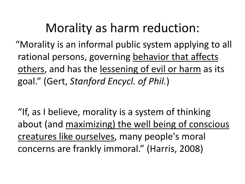 Morality as harm reduction: