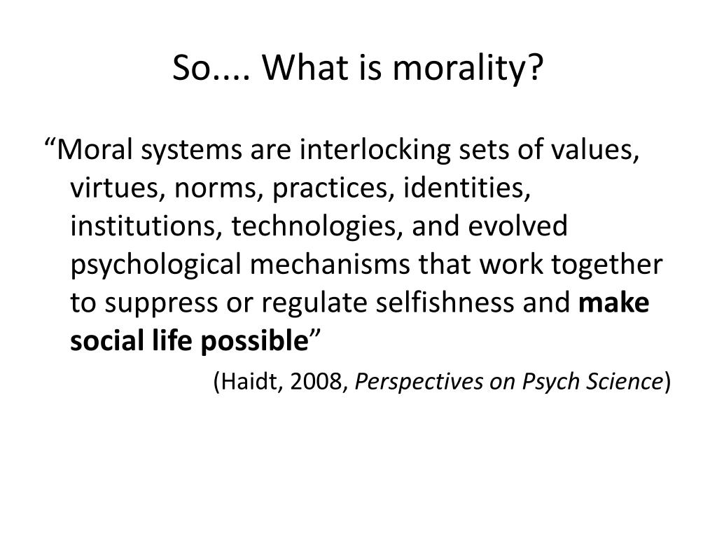 So.... What is morality?