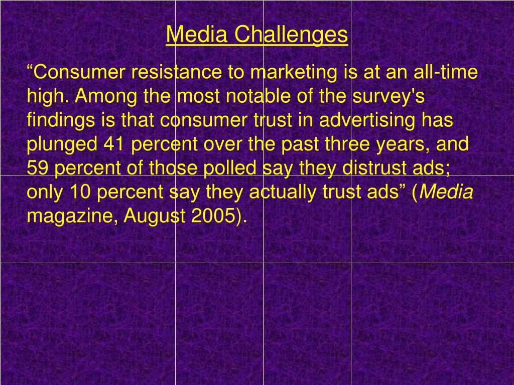 Media Challenges