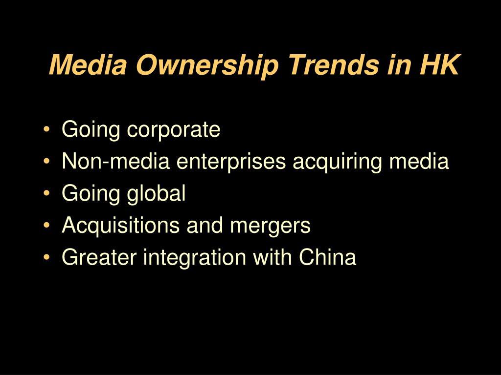 Media Ownership Trends in HK