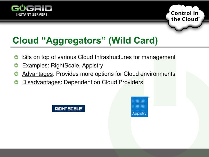 "Cloud ""Aggregators"" (Wild Card)"