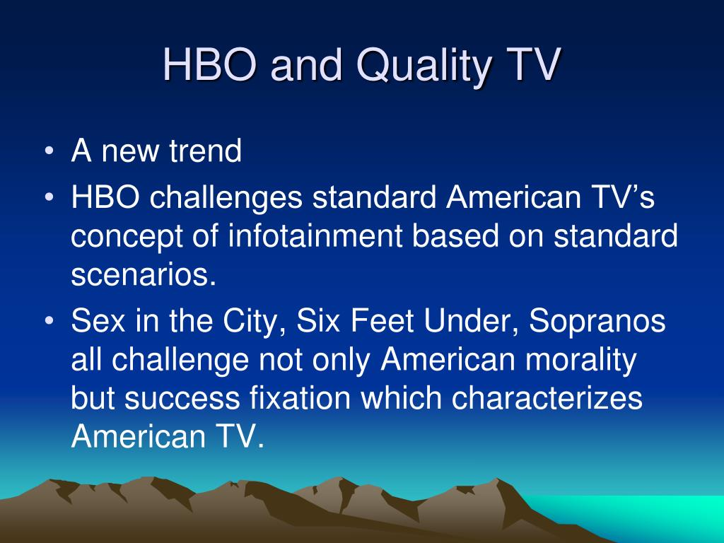 HBO and Quality TV