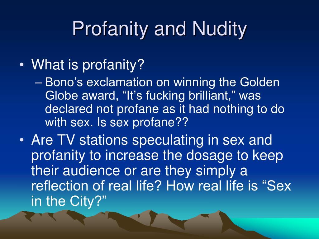 Profanity and Nudity