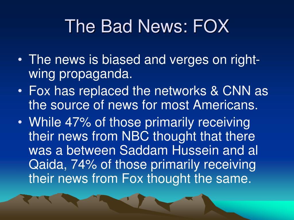 The Bad News: FOX