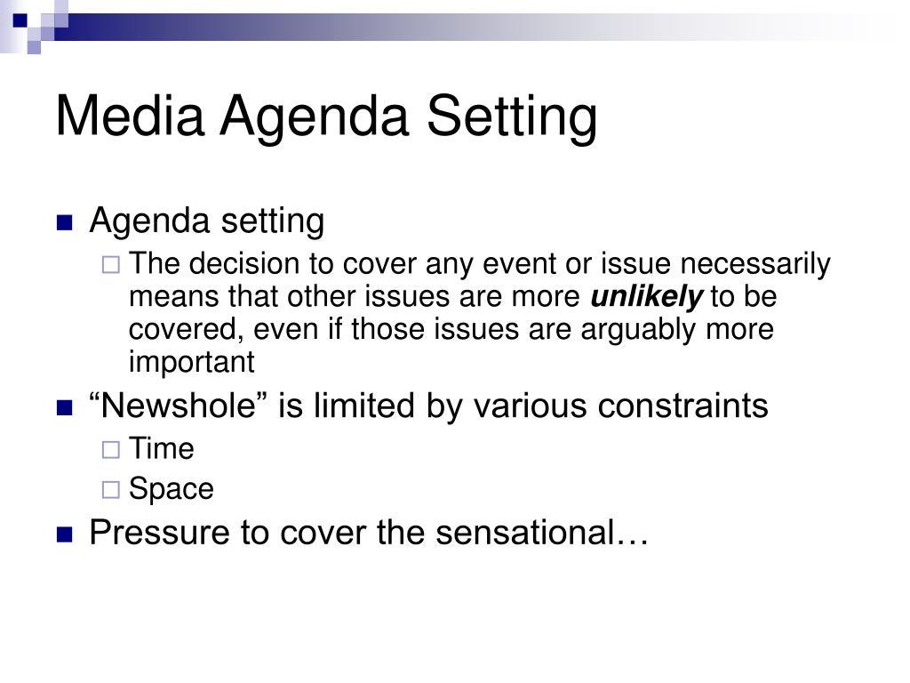 Media Agenda Setting