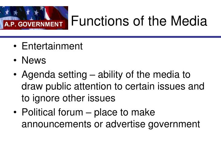 Functions of the media l.jpg