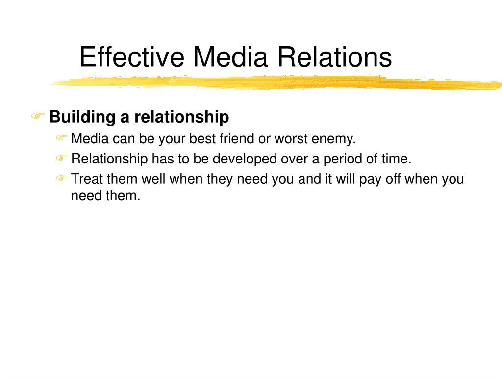 Effective Media Relations