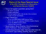 status of the aqua special issue of the ieee transactions on geoscience and remote sensing tgars