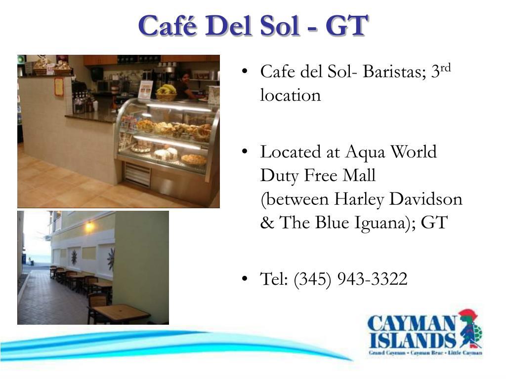 Café Del Sol - GT