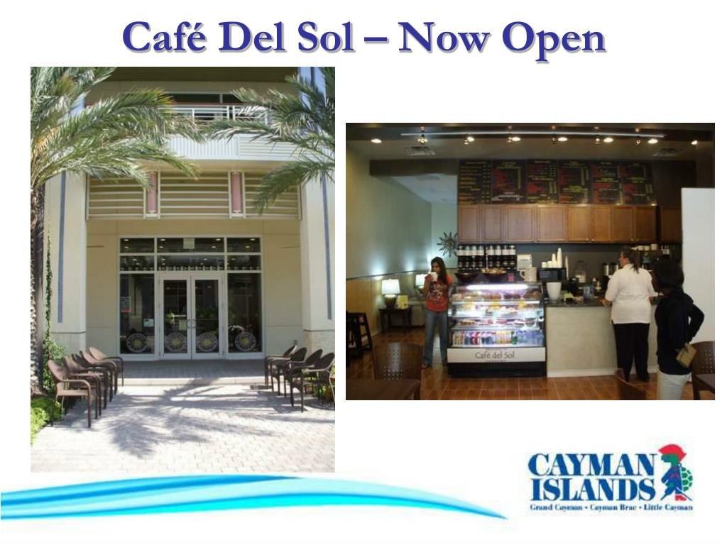 Café Del Sol – Now Open