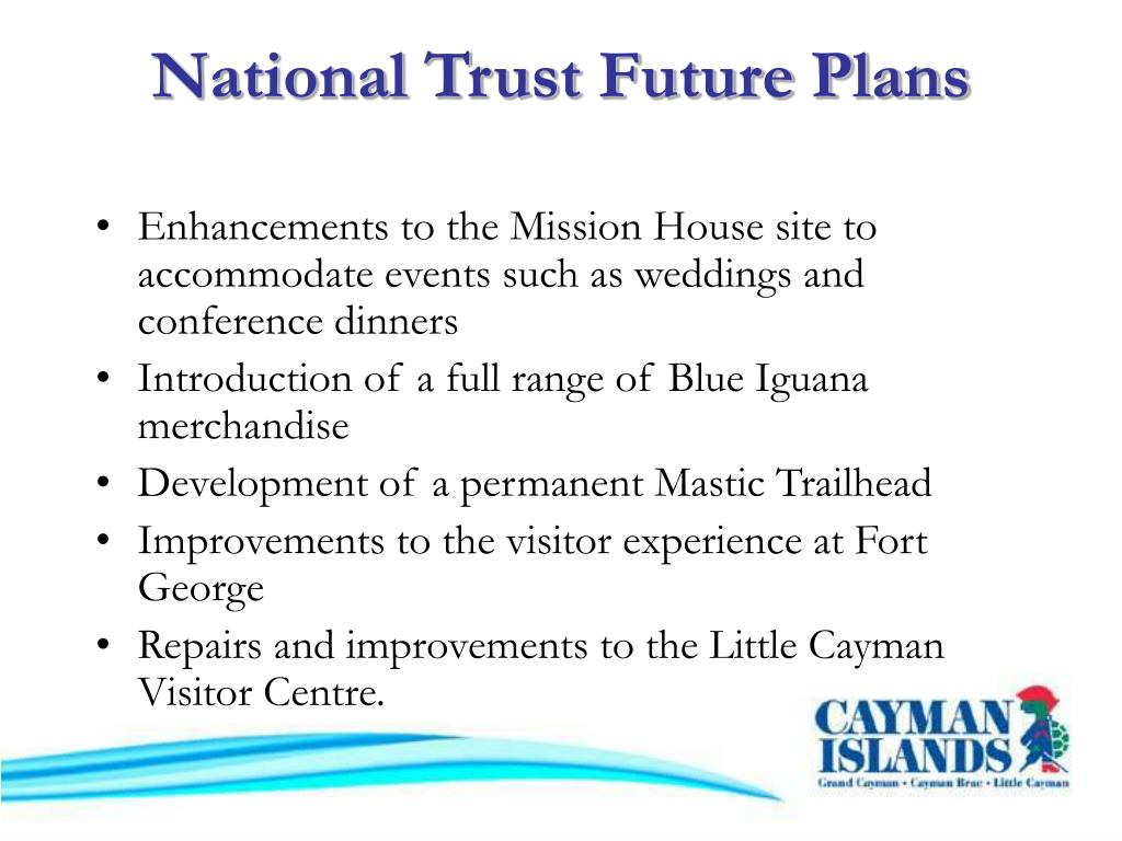 National Trust Future Plans