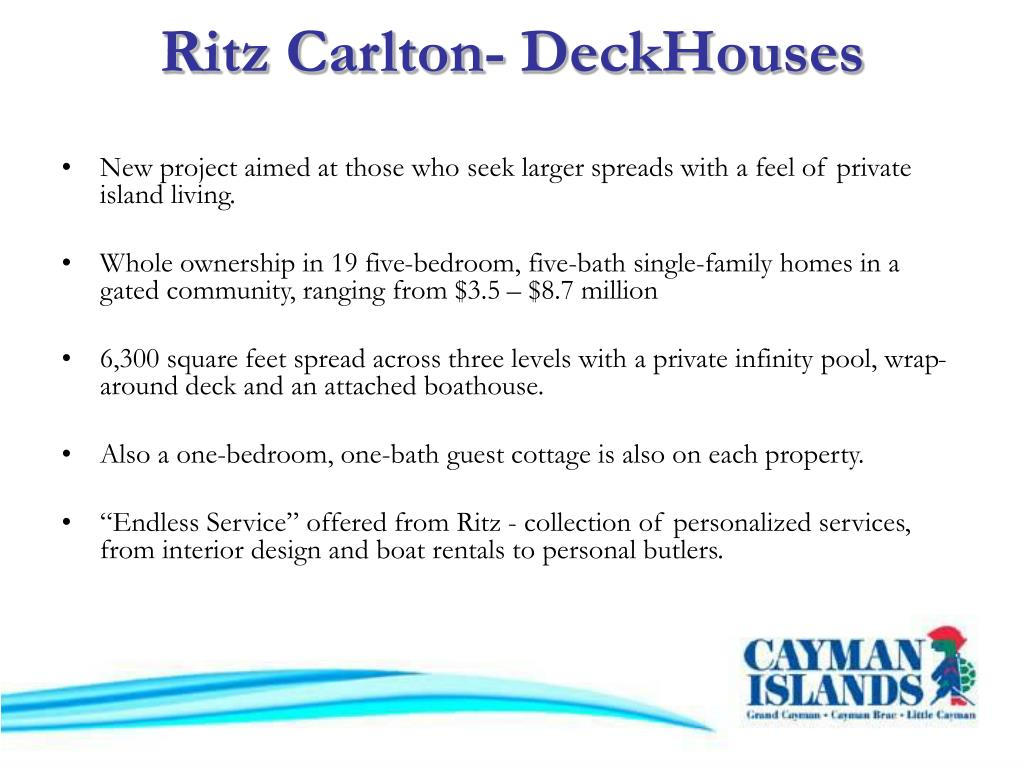 Ritz Carlton- DeckHouses