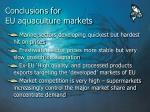 conclusions for eu aquaculture markets